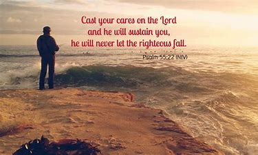 Image result for psalm 55:22